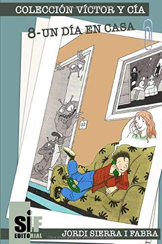 Un día en casa (Los libros de Víctor y Cía)
