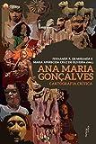 Ana Maria Gonçalves: Cartografia crítica