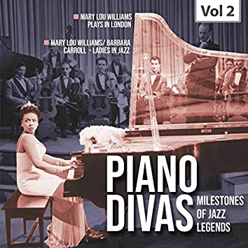 Milestones Of A Piano Legend - Piano Divas, Vol. 2