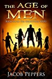 The Age of Men: Book Six of The Nightfall Wars (English Edit