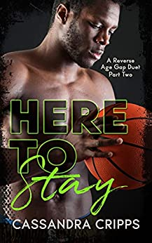 Here to Stay (Young Ballers Book 2) by [Cassandra Cripps]