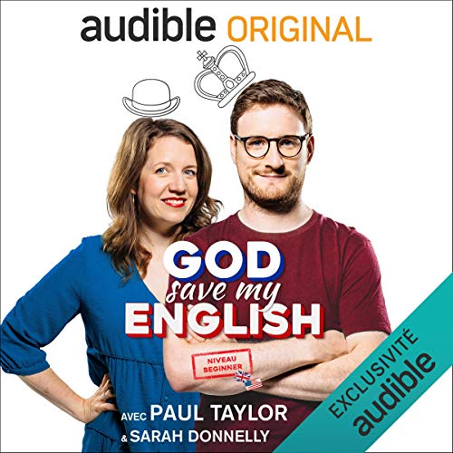 Couverture de God Save my English Beginner : avec Paul Taylor & Sarah Donnelly. Série complète
