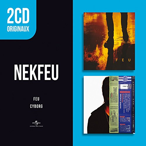 2 CD Originaux : Feu/Cyborg
