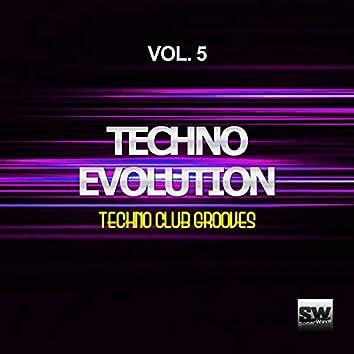 Techno Evolution, Vol. 5 (Techno Club Grooves)