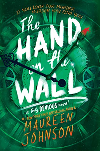 The Hand on the Wall (Truly Devious Book 3) (English