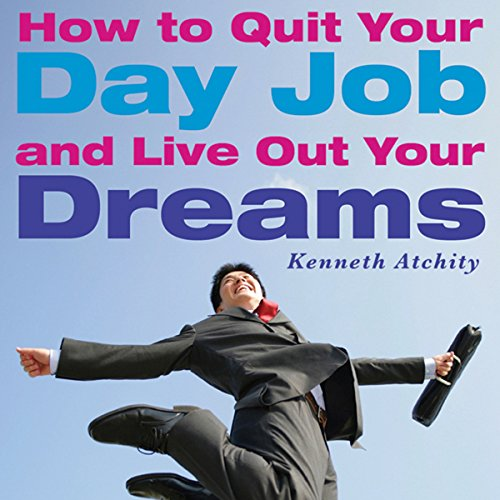 『How to Quit Your Day Job and Live Out Your Dreams』のカバーアート