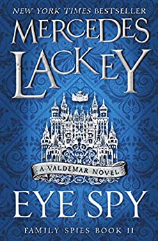 Eye Spy (Family Spies) by [Mercedes Lackey]