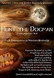 Hunt the Dogman: High Strangeness in Western Kentucky