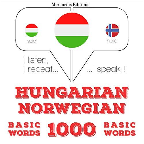 Hungarian – Norwegian. 1000 basic words cover art