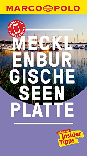 MARCO POLO Reiseführer Mecklenburgische Seenplatte: inklusive Insider-Tipps, Touren-App, Events&News & Kartendownloads (MARCO POLO Reiseführer E-Book)