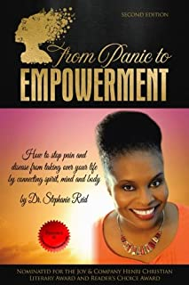 From Panic to Empowerment: How to stop pain and disease from taking over your life by connecting spirit, mind & body (Volume 1)