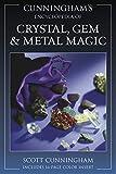 Encyclopaedia of Crystal, Gem and Metal Magic (Cunningham's Encyclopedia) - Scott Cunningham