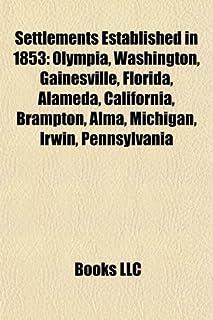 Settlements Established in 1853: Seattle
