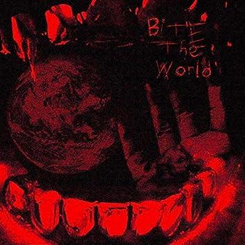 Bite The World