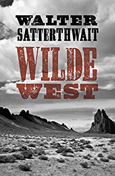 Wilde West by [Walter Satterthwait]