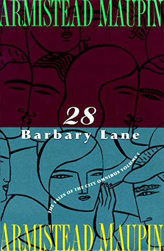 28 Barbary Lane: A 'Tales of the City' Omnibus