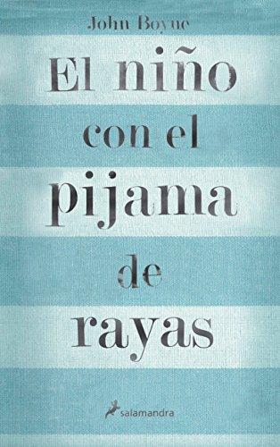 El niño con el pijama de rayas (Novela (Best Seller))