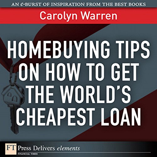 Homebuying Tips on How to Get the World's Cheapest Loan cover art