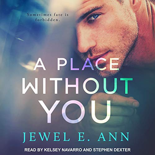 A Place Without You Audiobook By Jewel E. Ann cover art
