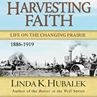 Harvesting Faith: Life on the Changing Prairie's image