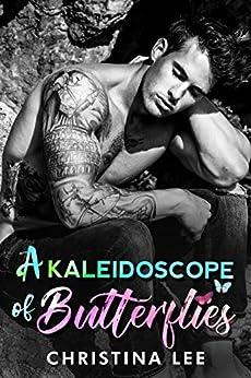 A Kaleidoscope of Butterflies by [Christina Lee]