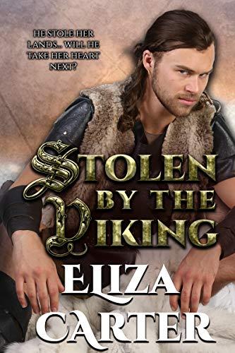 Stolen by the Viking (Vikings in Love Book 1) (English Edition) eBook: Carter, Eliza: Amazon.es: Tienda Kindle