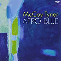 Afro Blue by McCoy Tyner (2007-11-13)