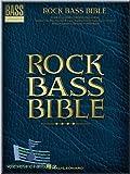 Rock Bass Bible–Guitare basse Partitions pour]