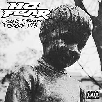 No Fear (feat. Smoke DZA)