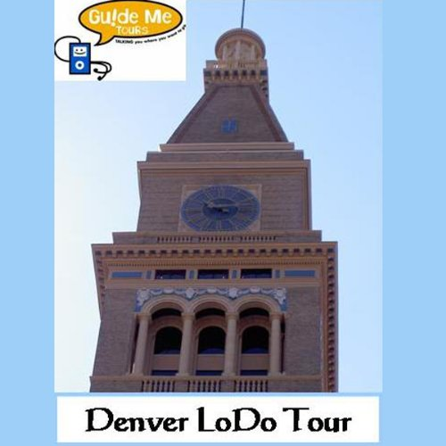 Denver LoDo Audio Tours audiobook cover art