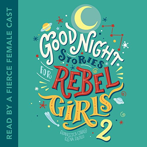 Couverture de Good Night Stories for Rebel Girls 2