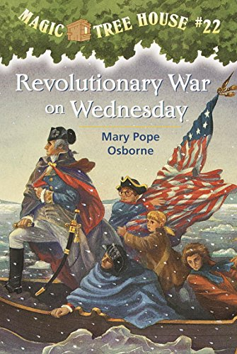 Revolutionary War on Wednesday (Magic Tree House (R))