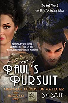 Paul's Pursuit: Science Fiction Romance (Dragon Lords of Valdier Book 6) by [S.E. Smith]