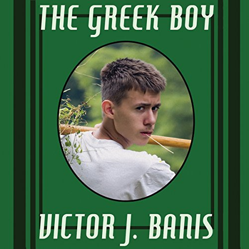 The Greek Boy                   By:                                                                                                                                 Victor J. Banis                               Narrated by:                                                                                                                                 Damian D'Amigos                      Length: 6 hrs and 28 mins     2 ratings     Overall 4.0