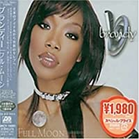 Full Moon (+Bonus) by Brandy (2007-12-15)