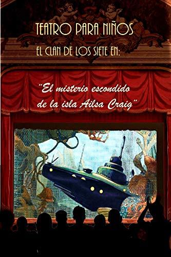 El misterio escondido de la isla Ailsa Craig: Teatro para niños