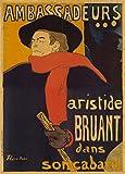 HENRI de TOULOUSE-LAUTREC Ambassadeurs Aristide Bruant in