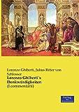 Lorenzo Ghiberti´s Denkwürdigkeiten: (I commentarii) (German Edition)