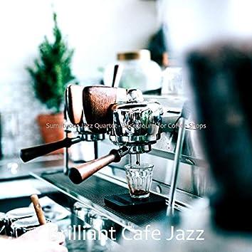 Sumptuous Jazz Quartet - Background for Coffee Shops