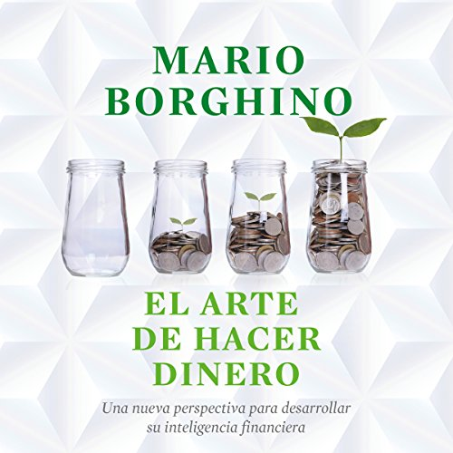El arte de hacer dinero [The Art of Moneymaking] audiobook cover art