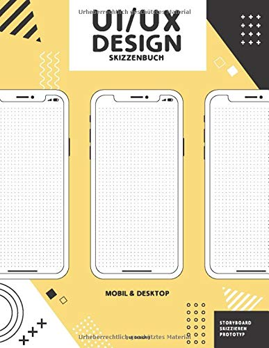 UI UX Design Skizzenbuch: Professionelles Interface-Prototyping-Notebook mit Punktraster