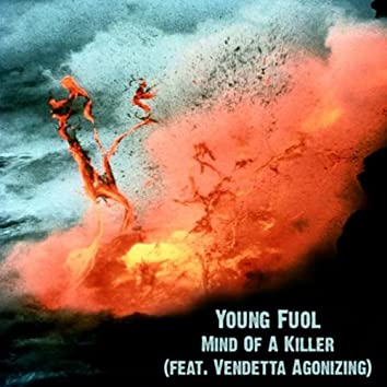 Mind Of A Killer (feat. Vendetta Agonizing)