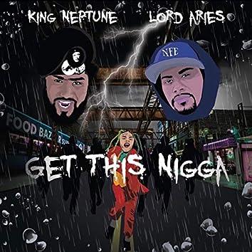 Get This Nigga