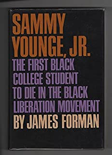 Sammy Younge, Jr.: The First Black College Student to Die in the Black Liberation Movement