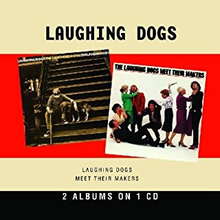 The Laughing Dogs/Meet Their Makers by The Laughing Dogs
