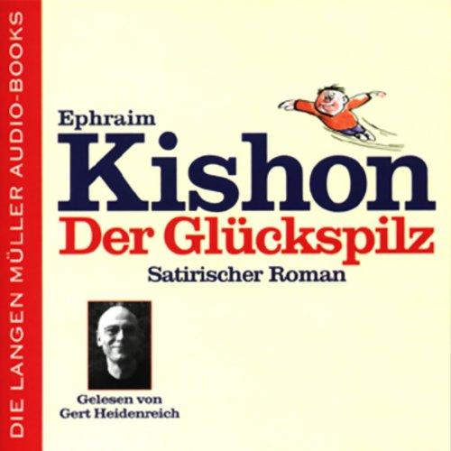 Der Glückspilz                   Autor:                                                                                                                                 Ephraim Kishon                               Sprecher:                                                                                                                                 Gert Heidenreich                      Spieldauer: 7 Std. und 4 Min.     93 Bewertungen     Gesamt 3,8