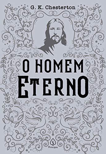 O homem eterno (Clássicos da literatura cristã)