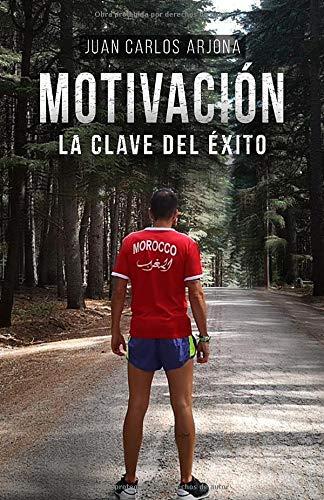 Motivación: La clave del éxito