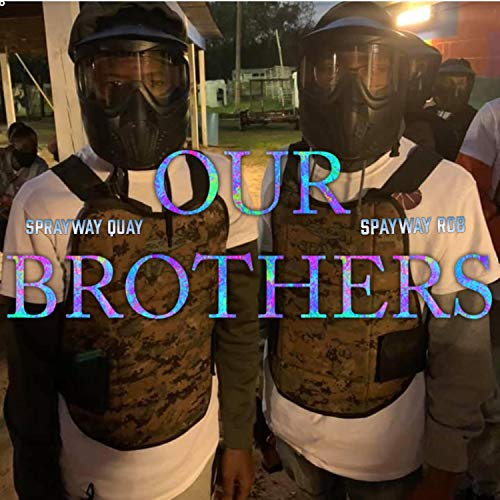 Our Brothers [Explicit]