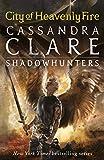 Mortal Instruments 06. City of Heavenly Fire (The Mortal Instruments) (Cover Bild kann abweichen) - Cassandra Clare
